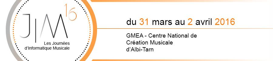 Journées d'Informatique Musicale 2016